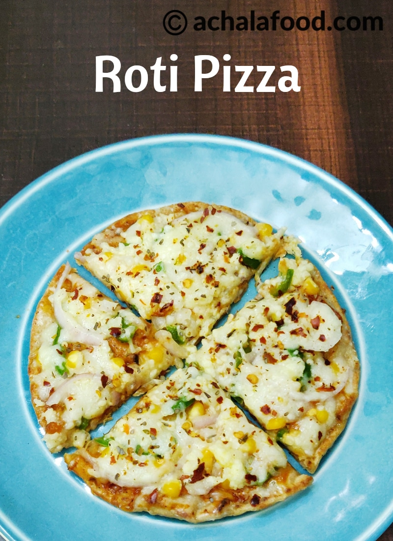 https://achalafood.com/roti-pizza-recipe/